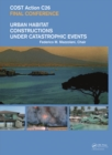 Urban Habitat Constructions Under Catastrophic Events : Proceedings of the COST C26 Action Final Conference - eBook