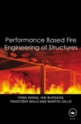 Performance-Based Fire Engineering of Structures - eBook