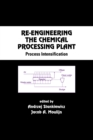 Re-Engineering the Chemical Processing Plant : Process Intensification - eBook