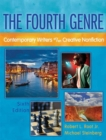 Fourth Genre,  The : Contemporary Writers of/on Creative Nonfiction - Book