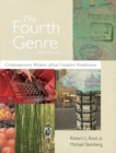 The Fourth Genre : Contemporary Writers Of/on Creative Nonfiction - Book