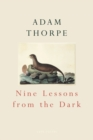 Nine Lessons From The Dark - Book