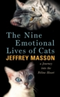 The Nine Emotional Lives Of Cats - Book