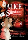 Alice in Sunderland : An Entertainment - Book