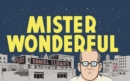 Mister Wonderful : A Love Story - Book