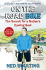 On the Road Bike : The Search For a Nation's Cycling Soul - Book