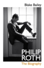 Philip Roth : The Biography - Book