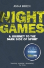 Night Games : A Journey to the Dark Side of Sport - Book