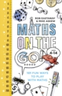 Maths on the Go : 101 Fun Ways to Play with Maths - Book