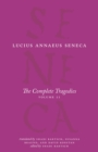 The Complete Tragedies, Volume 2 : Oedipus, Hercules Mad, Hercules on Oeta, Thyestes, Agamemnon - eBook