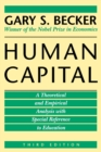 Human Capital : A Theoretical and Empirical Analysis, with Special Reference to Education, 3rd Edition - Book