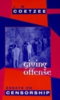 Giving Offense : Essays on Censorship - Book
