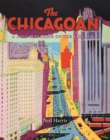 The Chicagoan : A Lost Magazine of the Jazz Age - Book