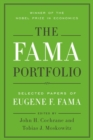 The Fama Portfolio : Selected Papers of Eugene F. Fama - Book