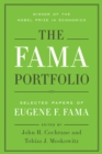 The Fama Portfolio : Selected Papers of Eugene F. Fama - eBook