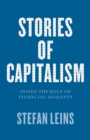 Stories of Capitalism : Inside the Role of Financial Analysts - eBook