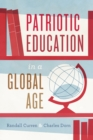 Patriotic Education in a Global Age - eBook