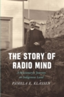 The Story of Radio Mind : A Missionary's Journey on Indigenous Land - eBook
