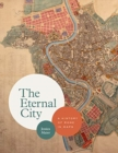 The Eternal City : A History of Rome in Maps - Book