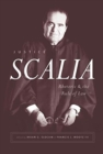 Justice Scalia : Rhetoric and the Rule of Law - Book