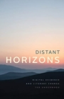 Distant Horizons : Digital Evidence and Literary Change - Book
