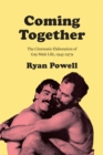 Coming Together : The Cinematic Elaboration of Gay Male Life, 1945-1979 - eBook