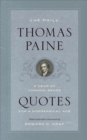 The Daily Thomas Paine : A Year of Common-Sense Quotes for a Nonsensical Age - Book
