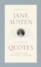 The Daily Jane Austen : A Year of Quotes - Book