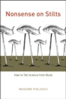 Nonsense on Stilts : How to Tell Science from Bunk - Book