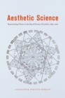 Aesthetic Science : Representing Nature in the Royal Society of London, 1650-1720 - eBook