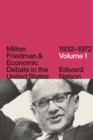 Milton Friedman and Economic Debate in the United States, 1932-1972, Volume 1 - eBook