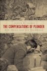 The Compensations of Plunder : How China Lost Its Treasures - eBook