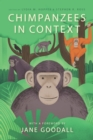 Chimpanzees in Context : A Comparative Perspective on Chimpanzee Behavior, Cognition, Conservation, and Welfare - eBook