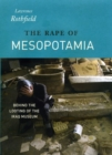 The Rape of Mesopotamia : Behind the Looting of the Iraq Museum - Book