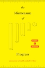 The Mismeasure of Progress : Economic Growth and Its Critics - eBook