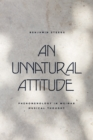 An Unnatural Attitude : Phenomenology in Weimar Musical Thought - eBook
