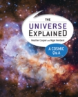 The Universe Explained : A Cosmic Q and A - Book
