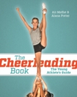 The Cheerleading Book : The Young Athlete's Guide - Book