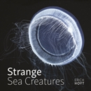 Strange Sea Creatures - Book