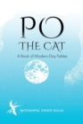 Po the Cat : A Book of Modern-Day Fables - Book