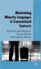 Maintaining Minority Languages in Transnational Contexts : Australian and European Perspectives - Book