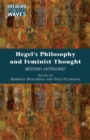 Hegel's Philosophy and Feminist Thought : Beyond Antigone? - eBook