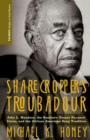 Sharecropper's Troubadour : John L. Handcox, the Southern Tenant Farmers' Union, and the African American Song Tradition - Book