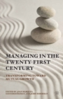 Managing in the Twenty-first Century : Transforming Toward Mutual Growth - eBook