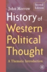 History of Western Political Thought : A Thematic Introduction - eBook