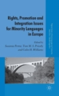 Rights, Promotion and Integration Issues for Minority Languages in Europe - Book