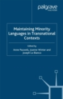 Maintaining Minority Languages in Transnational Contexts : Australian and European Perspectives - eBook