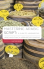Mastering Arabic Script: A Guide to Handwriting - eBook