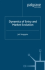 Dynamics of Entry and Market Evolution - eBook