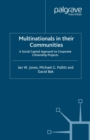 Multinationals in their Communities : A Social Capital Approach to Corporate Citizenship Projects - eBook